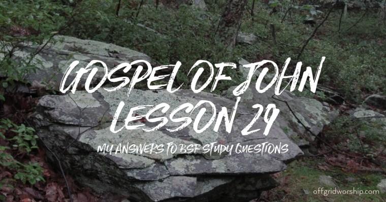 John Lesson 29 Day 2,John Lesson 29 Day 3,John Lesson 29 Day 4,John Lesson 29 Day 5