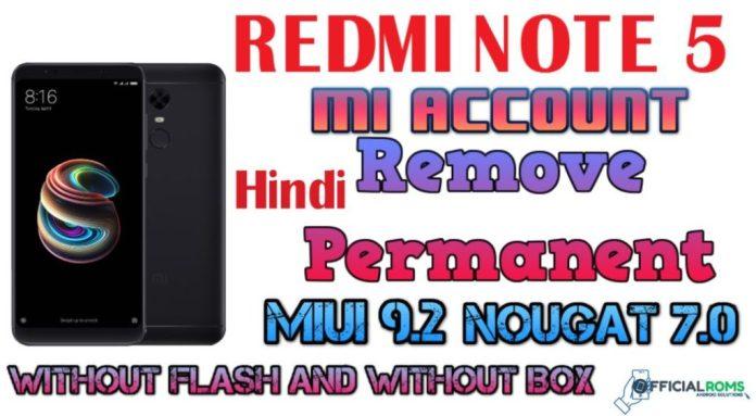 Redmi note 5 mi account remove permanently 2018