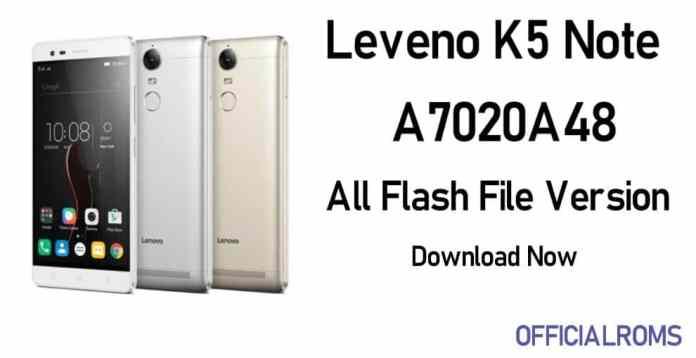 Lenovo Vibe K5 Note A7020A48 Stock Firmware (flash file)