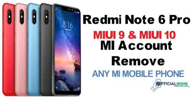 Redmi Note 6 Pro Mi Account Remove Without Password