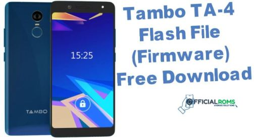 Tambo TA-4 Flash File (Firmware) Free Download - Official Roms