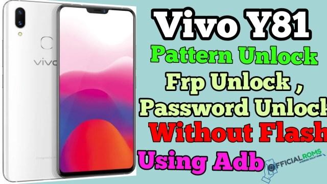 Vivo Y81 Pattern Unlock Password Unlock Using Adb Mode