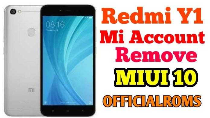 Xiaomi Redmi Y1 Mi Account remove MIUI 10  ReLock Problem Fixed