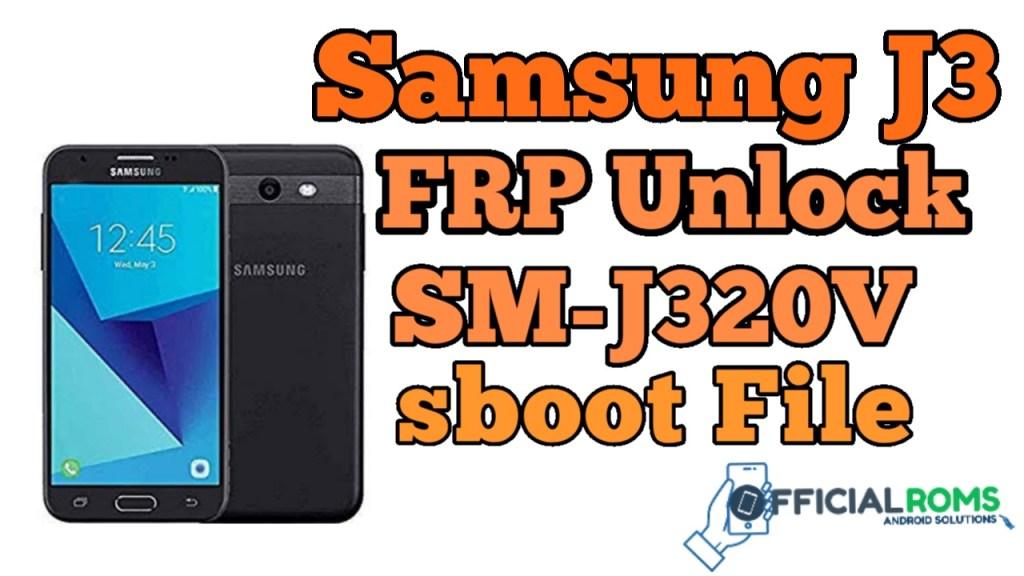 Samsung J3 FRP Unlock SM-J320V ENG Boot File