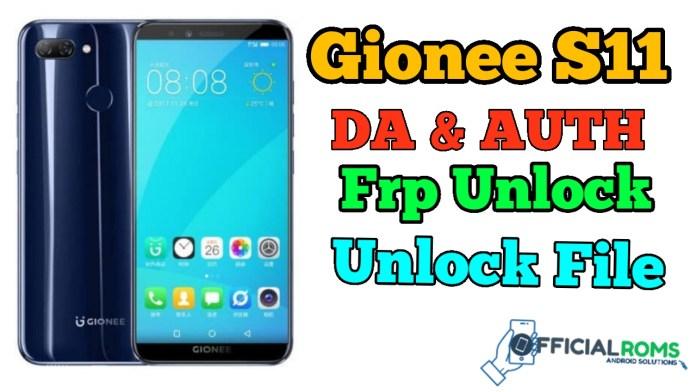 Gionee S11 DA & Auth File Frp Unlock Sp Tool