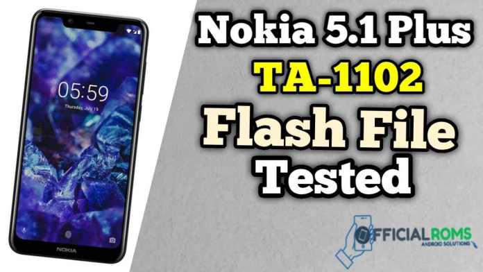 Nokia 5.1 Plus TA-1102 Flash File Tested File Hang On logo
