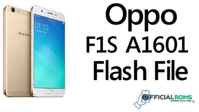 Oppo F1S A1601 Flash File Tested Stock ROM