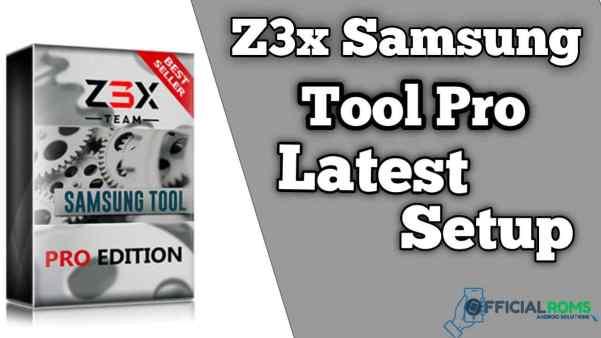 Z3X Samsung Tool Pro Crack Full Setup With Loader Full Version 2021 [Torrent]