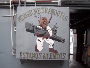 A plate on the Brasilian submarine rescue ship BNS K11 Felinto Perry.