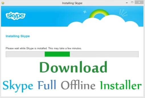 Download Skype Offline Installer