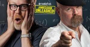 Mythbusters Jamie and Adam Unleashed