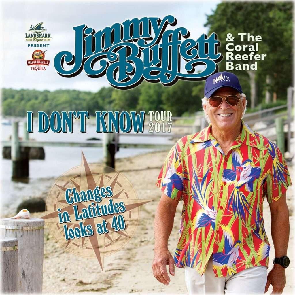 Jimmy Buffett I Don't Know Tour 2017