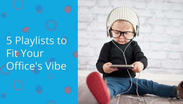 5 Playlists to Fit Your Office's Vibe