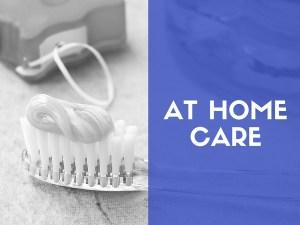 at home dental care