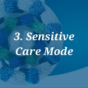 sensitive care mode