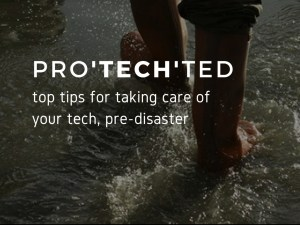 How to take care of your technology before a disaster