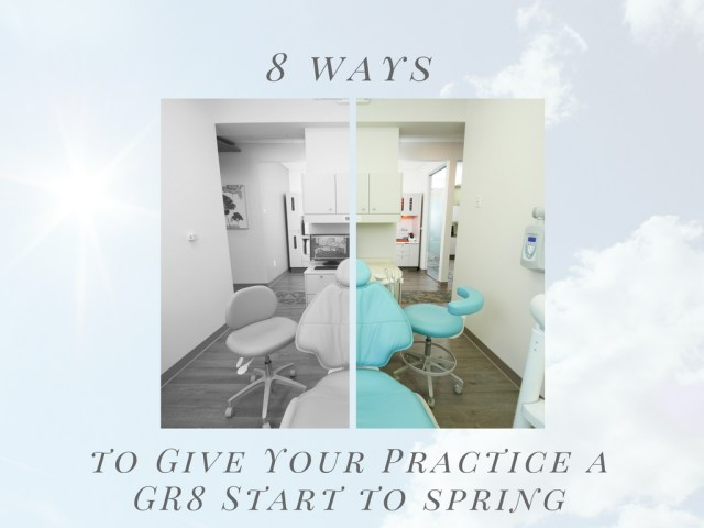8 ways to give your practice a gr8 start to spring