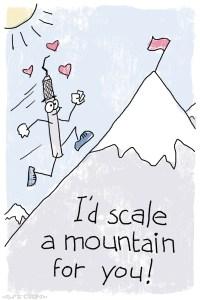 Scale a Mountain Dental Pun Valentine
