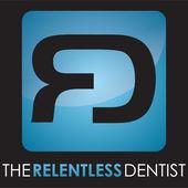 the relentless dentist podcast thumbnail