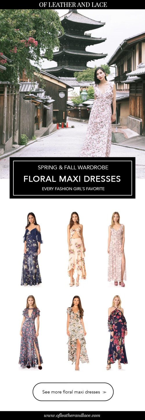 Floral Maxi Dress - spring and fall wardrobe, every fashion girl's favorite | Of Leather and Lace