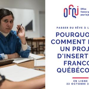 Pourquoi et comment faire un projet d'insertion franco-québécois ?