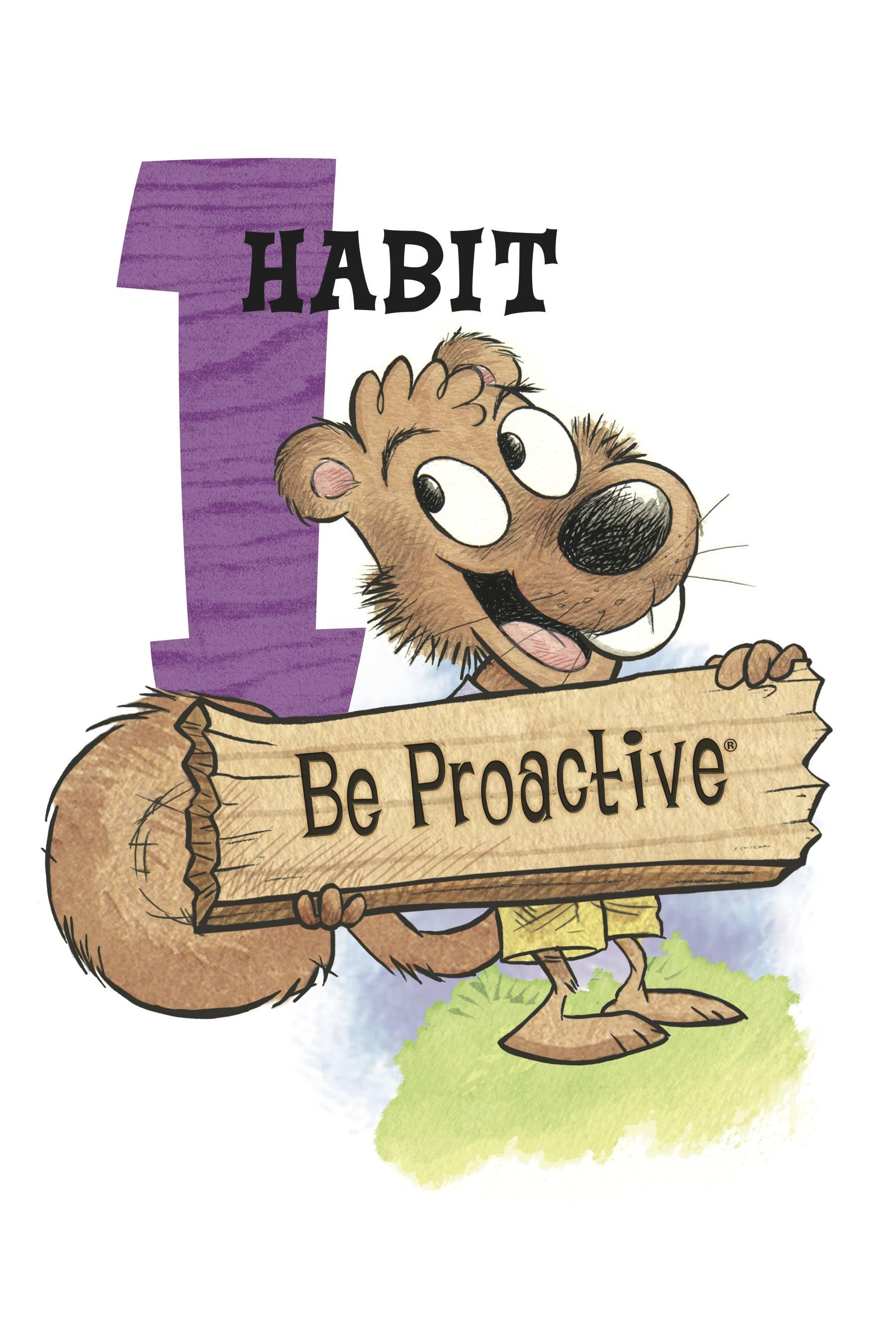 The Seven Habits Habit 1 Be Proactive Ogden Preparatory