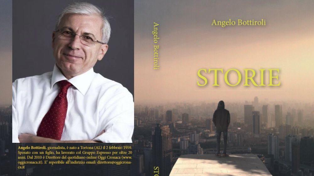 """Alla libreria Mondadori di Alessandria, oggi si presenta il libro """"Storie"""" di Angelo Bottiroli"""