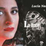 """""""La luce nel buio"""" di Lucia Nardi, un libro che in questo periodo forse bisognerebbe leggere"""