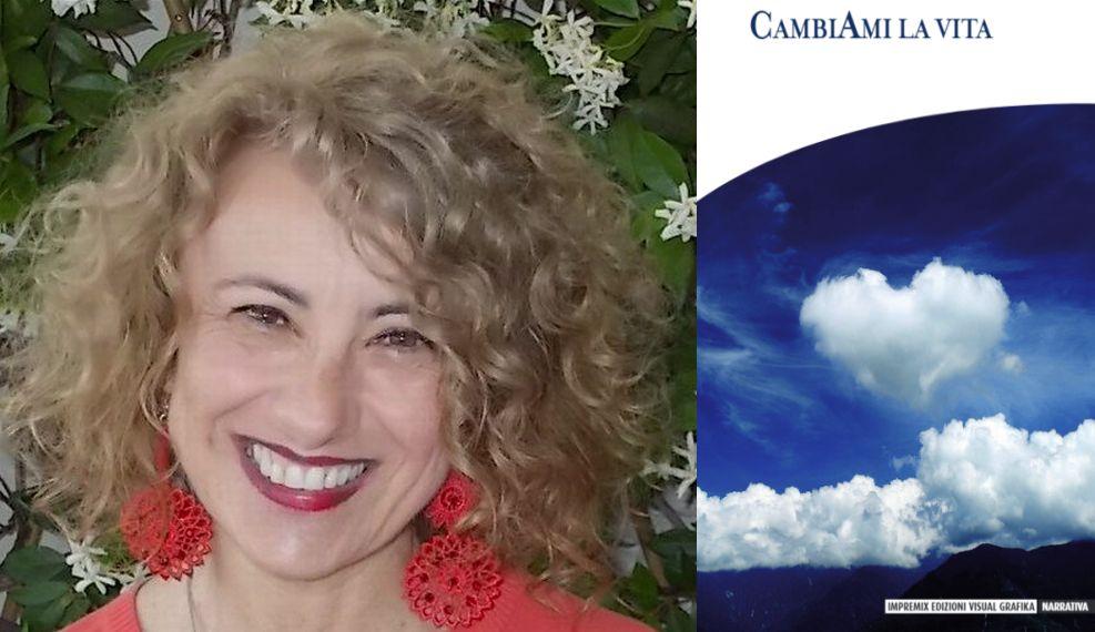 """Storie reali di vita vissuta nel libro di Luisella Urietti """"CambiAmi la vita"""""""