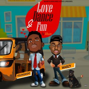 General Youngkido & Wabzy __ Love Dance & Fun EP Album