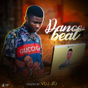 [MIXTAPE] Vdj Jio - Dance With Beat Mixtape