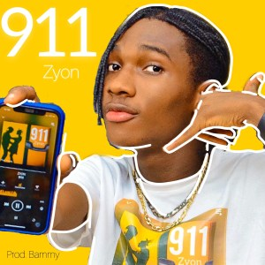 MP3: Zyon – 911 (Prod. By Bammy)