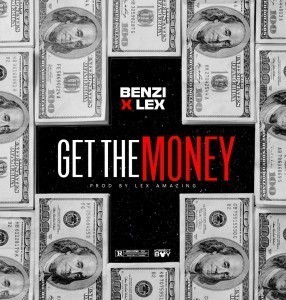 Benzi Ft. Lex – Get The Money
