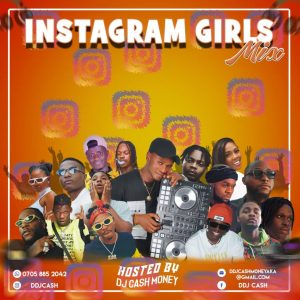 DJ CASH MONEY – INSTAGRAM GIRLS MIXTAPE