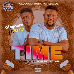 Ologoara ft Escu – Time (Video + Audio)