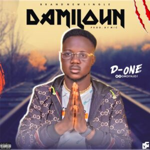 D-One – Damiloun (Official Video)