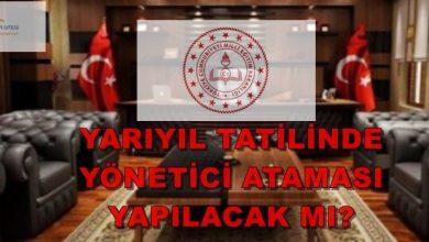 Photo of Yönetici Ataması Yarıyıl Tatilinde Yapılacak mı?