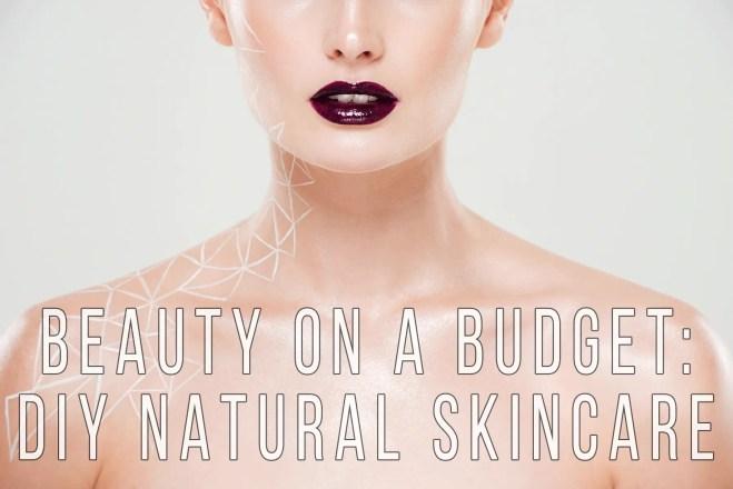DIY Natural Skincare