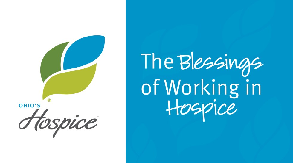 The Blessings Of Working In Hospice