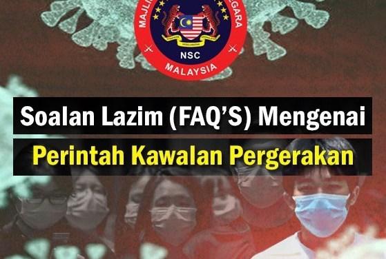 Apa Itu Perintah Kawalan Pergerakan Majlis Keselamatan Negara (MKN)
