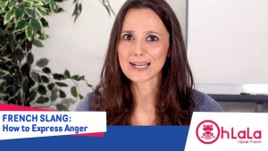 French Slang to Express Anger