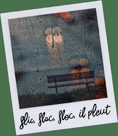 Flic, Flac, Floc, il pleut