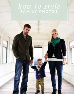 great tips for planning for and styling your family photos