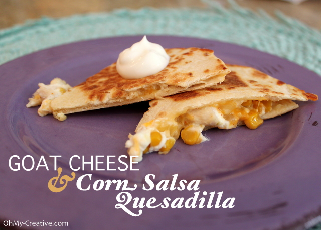 Yum is the word for these Goat Cheese & Corn Salsa Chicken Quesadilla - a family favorite or yummy appetizer  |  OHMY-CREATIVE.COM