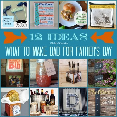 What To Make Dad For Father's Day – 12 Ideas