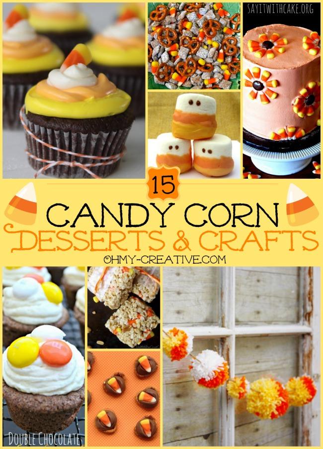 15 Candy Corn Desserts & Crafts - OhMy-Creative.com