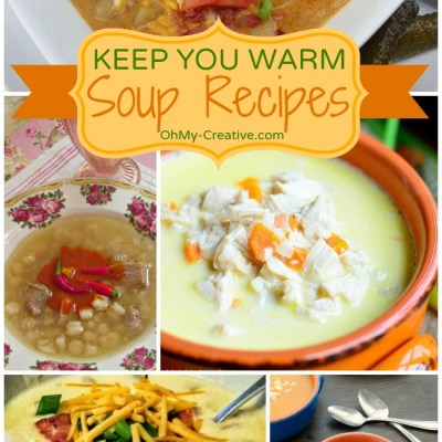 Keep You Warm Soup Recipes