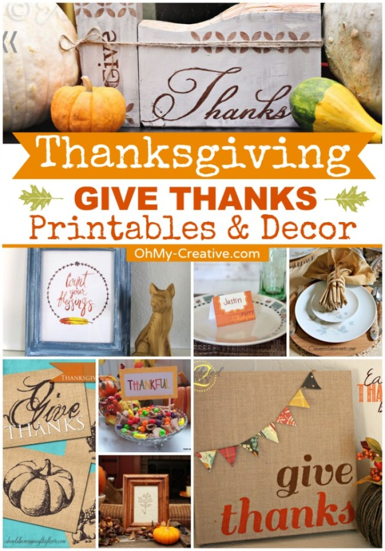 Thanksgiving Give Thanks Printables & Decor. | OhMy-Creative.com
