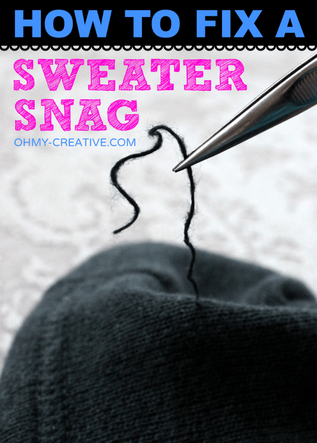 How To Fix A Sweater Snag    OHMY-CREATIVE.COM