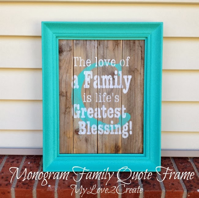 DIY Monogram Frame With Family Quote Oh My Creative Extraordinary Love Quote Picture Frames